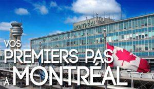 Premiers pas à Montréal