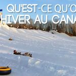 Comment on s'occupe l'hiver au Canada ?